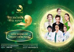"""""""Reborn Tái sinh"""" 2019: Chương trình truyền hình thực tế về phẫu thuật thẩm mỹ lớn nhất Việt Nam"""